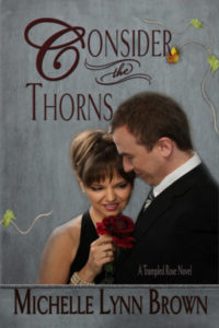 Consider the Thorns, Michelle Lynn Brown