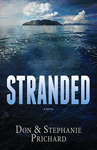Stranded, Don & Stephanie Prichard